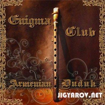 Enigma club / Armenian duduk