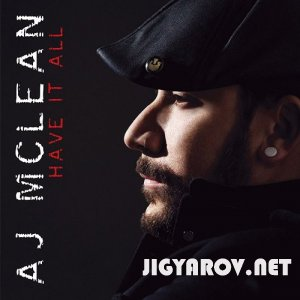 AJ Mclean - Have it all  [2010]