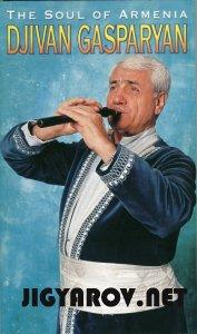 Jivan Gasparyan / Дживан Гаспарян - The Soul of Armenia