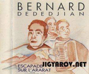 Bernard Dededjian / Вернард Дедеджиян - Escapade sur l'Ararat