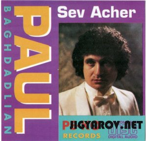 Пол Бахдадлян / Paul Baghdadlian - Mor Sere 1991 & Sev acher 1983