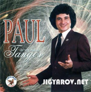 Пол Бахдадлян / Paul Baghdadlian - The very best of tangos 2000