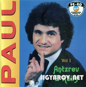 Пол Бахдадлян / Paul Baghdadlian - Atzrev e kalis(1991)