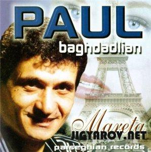 Пол Бахдадлян / Paul Baghdadlian - Mareta(2000) & Разные песни