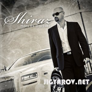 Шираз / Shiraz - Hars es darcel(2010г.)