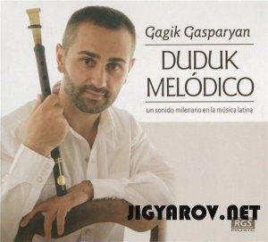 Gagik Gasparyan / Гагик Гаспарян - Duduk melodico 2010