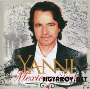 Yanni  / Янни - Mexicanísimo  2010
