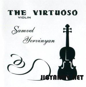 Samvel Yervinian / Самвел Ервинян - The virtuoso 2002