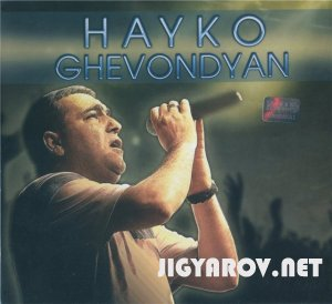 Hayko Ghevondyan -  Live in Concert 2011