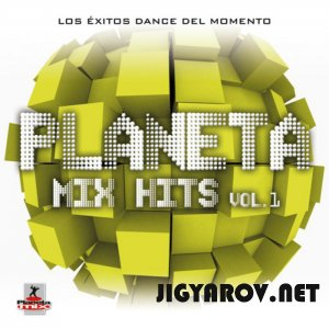 VA - Planeta mix hits vol 1 (2011)